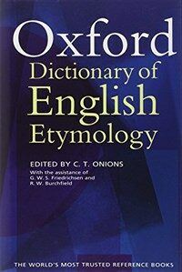 The Oxford Dictionary of English Etymology (Hardcover)