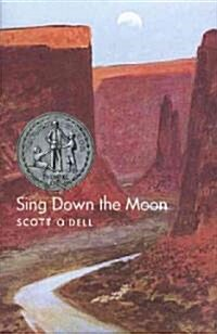 Sing Down the Moon (Hardcover)