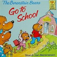 Berenstain Bears Go to School (Paperback)