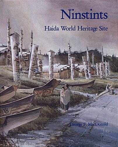 Ninstints: Haida World Heritage Site (Paperback)