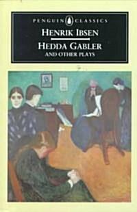 Hedda Gabler and Other Plays (Paperback)