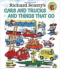 Richard Scarrys Cars and Trucks and Things That Go (Hardcover)