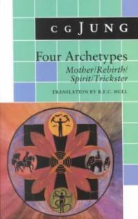 Four archetypes : mother, rebirth, spirit, trickster