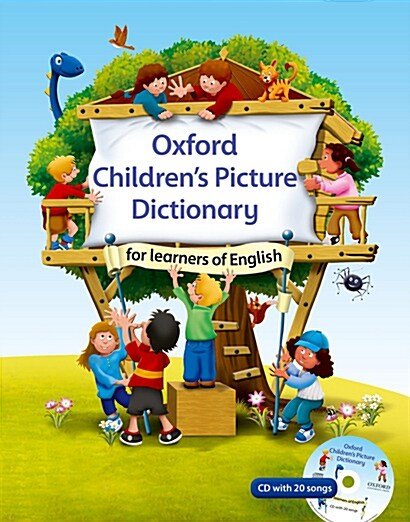 Oxford Childrens Picture Dictionary for learners of English : A topic-based dictionary for young learners (Package)