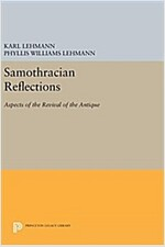 Samothracian Reflections: Aspects of the Revival of the Antique (Hardcover)