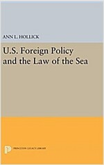 U.S. Foreign Policy and the Law of the Sea (Hardcover)