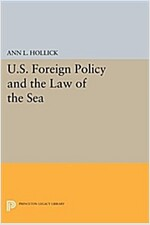 U.S. Foreign Policy and the Law of the Sea (Paperback)
