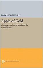 Apple of Gold: Constitutionalism in Israel and the United States (Hardcover)