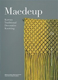 Maedeup : Korean Traditional Decorative Knotting