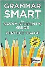 Grammar Smart, 4th Edition: The Savvy Student's Guide to Perfect Usage (Paperback)