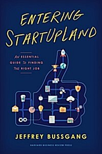 Entering Startupland: An Essential Guide to Finding the Right Job (Hardcover)
