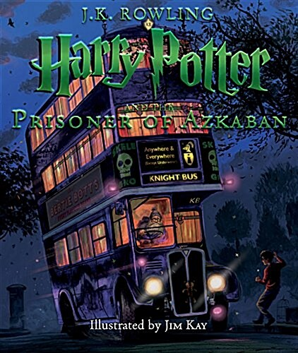 Harry Potter and the Prisoner of Azkaban: The Illustrated Edition (Harry Potter, Book 3), Volume 3 (Hardcover)