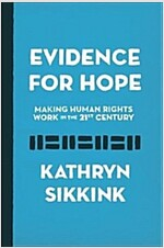 Evidence for Hope: Making Human Rights Work in the 21st Century (Hardcover)