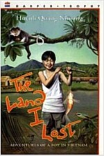 The Land I Lost: Adventures of a Boy in Vietnam (Paperback)