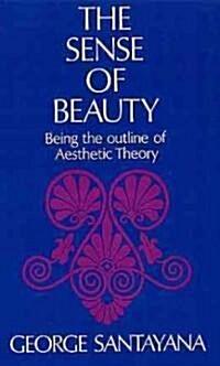 The Sense of Beauty (Paperback)