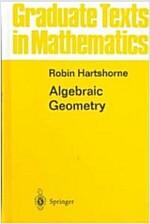 Algebraic Geometry (Hardcover, 1977. Corr. 8th)