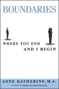Boundaries : Where You End and I Begin (Paperback, New ed)