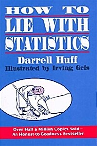 How to Lie With Statistics (Paperback, Reissue)