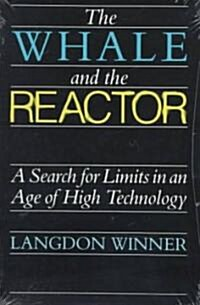 The Whale and the Reactor: A Search for Limits in an Age of High Technology (Paperback)