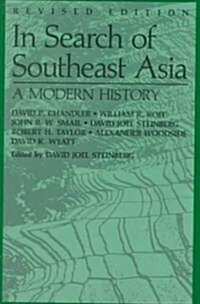 In Search of Southeast Asia: A Modern History (Revised Edition) (Paperback, Revised)