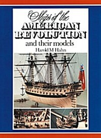 Ships of the American Revolution and Their Models (Hardcover)