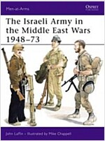 The Israeli Army in the Middle East Wars, 1948-73 (Paperback)