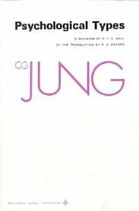 Collected Works of C.G. Jung, Volume 6: Psychological Types (Paperback)