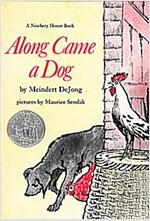 Along Came a Dog (Paperback)