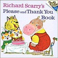 Richard Scarrys Please and Thank You Book (Paperback)