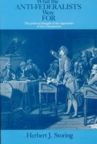 What the Anti-Federalists were for