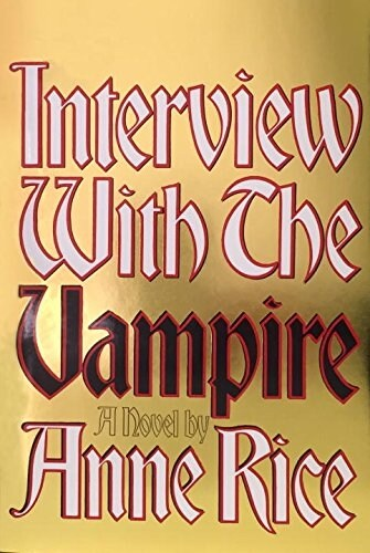 Interview with the Vampire: Anniversary Edition (Hardcover)