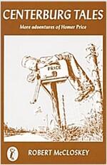 Centerburg Tales: More Adventures of Homer Price (Paperback)