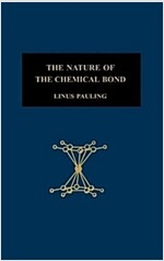 The Nature of the Chemical Bond: An Introduction to Modern Structural Chemistry (Hardcover, 3, Revised)