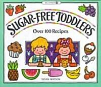 Sugar-Free Toddlers (Paperback)