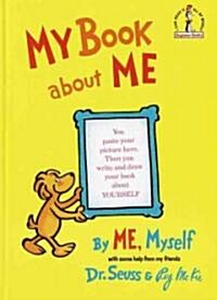 My Book about Me by Me Myself (Hardcover)