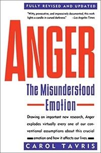 Anger : the misunderstood emotion Rev. ed