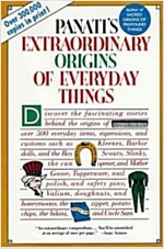 Extraordinary Origins of Everyday Things (Paperback)