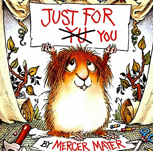 Just for You (Little Critter) (Paperback, Random House)