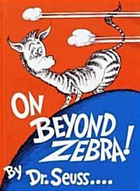 On Beyond Zebra! (Hardcover)