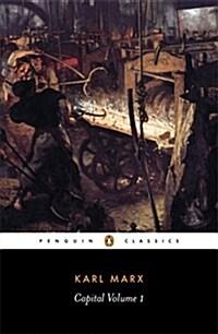 Capital: Volume 1: A Critique of Political Economy (Paperback)