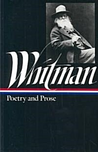 Whitman: Poetry and Prose (Hardcover)