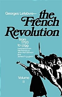The French Revolution: From Its Origins to 1793 (Paperback)
