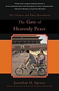 The Gate of Heavenly Peace: The Chinese and Their Revolution 1895-1980 (Paperback)