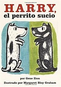 Harry, El Perrito Sucio: Harry the Dirty Dog (Spanish Edition) (Paperback)