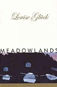 Meadowlands (Paperback, 1st)