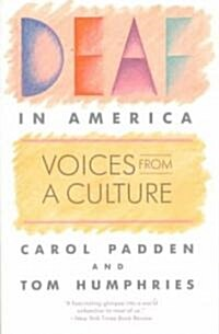 Deaf in America: Voices from a Culture (Paperback, Revised)