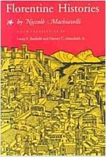 Florentine Histories: Newly Translated Edition (Paperback, Newly Translate)