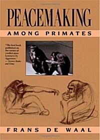 Peacemaking Among Primates (Paperback)
