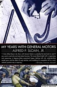 My Years With General Motors (Paperback, Reissue)