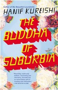 The Buddha of Suburbia (Paperback, Reprint, Deckle Edge)